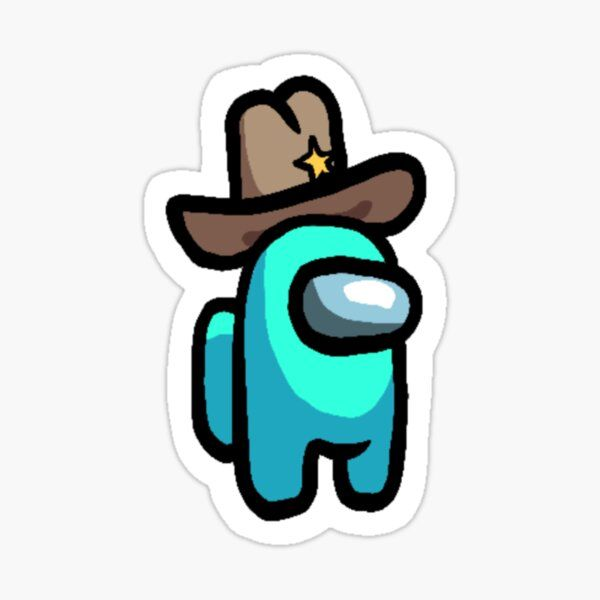Among Us Cyan With Big Cowboy Hat Sticker By Lizzzz92 Redbubble In 2020 Cowboy Hats Stickers Disney Princess Funny