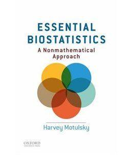 Book Essential Biostatistics: A Nonmathematical Approach by Harvey Motulsky