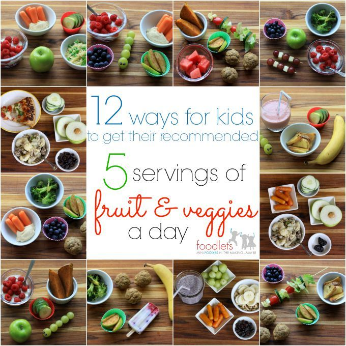 12 ways for kids to get 5 servings of fruit and veggies GREAT ARTICLE WITH LOTS OF IDEAS