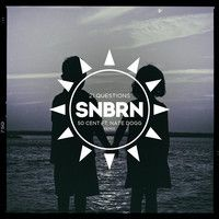 50 Cent - 21 Questions (SNBRN Remix) by SNBRN on SoundCloud