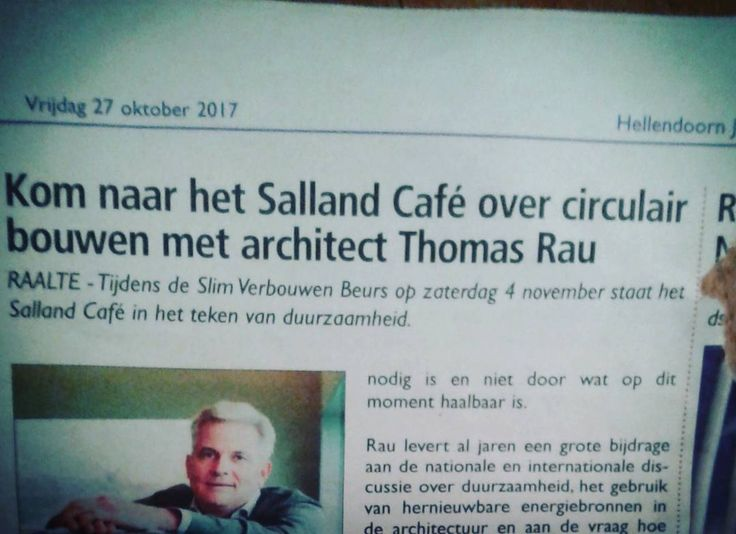 Salland Café with Thomas Rau Architect Saturday 4 November 2017; 11:00-13:00 HOFtheater Raalte #circulairbuilding #circulairbouwen #sustainability #duurzaamheid #levensvatbaarheid #ressources #grondstoffen #architecture #arkitektur #architectuur #innovation #innovaties #guidedbythefuture #hoftheater #raalte #salland #overijssel #netherlands #nederland
