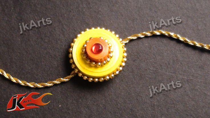 DIY Paper Quilling Rakhi For Raksha Bandhan - JK Arts 358