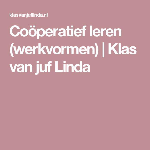 Coöperatief leren (werkvormen) | Klas van juf Linda