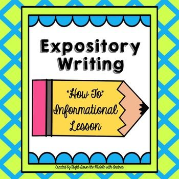 expository writing lesson Grades 3-5 informative/expository writing strand: writing sol 39 47 57 materials children's magazines with nonfiction articles interactive white board or other .