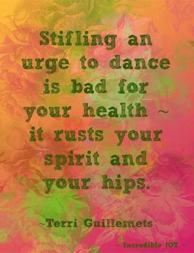 Urge to Dance #dancequotes