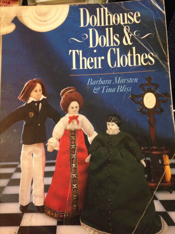 My copy of Dollhouse Dolls & Their Clothes by Barbara Marsten & Tina Bliss. Owned by northstar62
