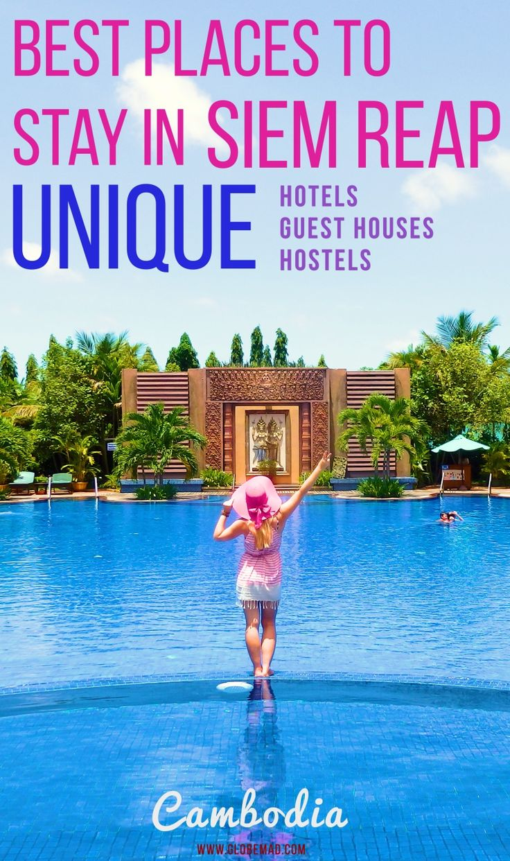 Cambodia Accommodation Best hotels, hostels, places to stay in Siem Reap Cambodia. Luxury to budget hostels guest hoses and hotels, unique and stylish | Globemad Blog