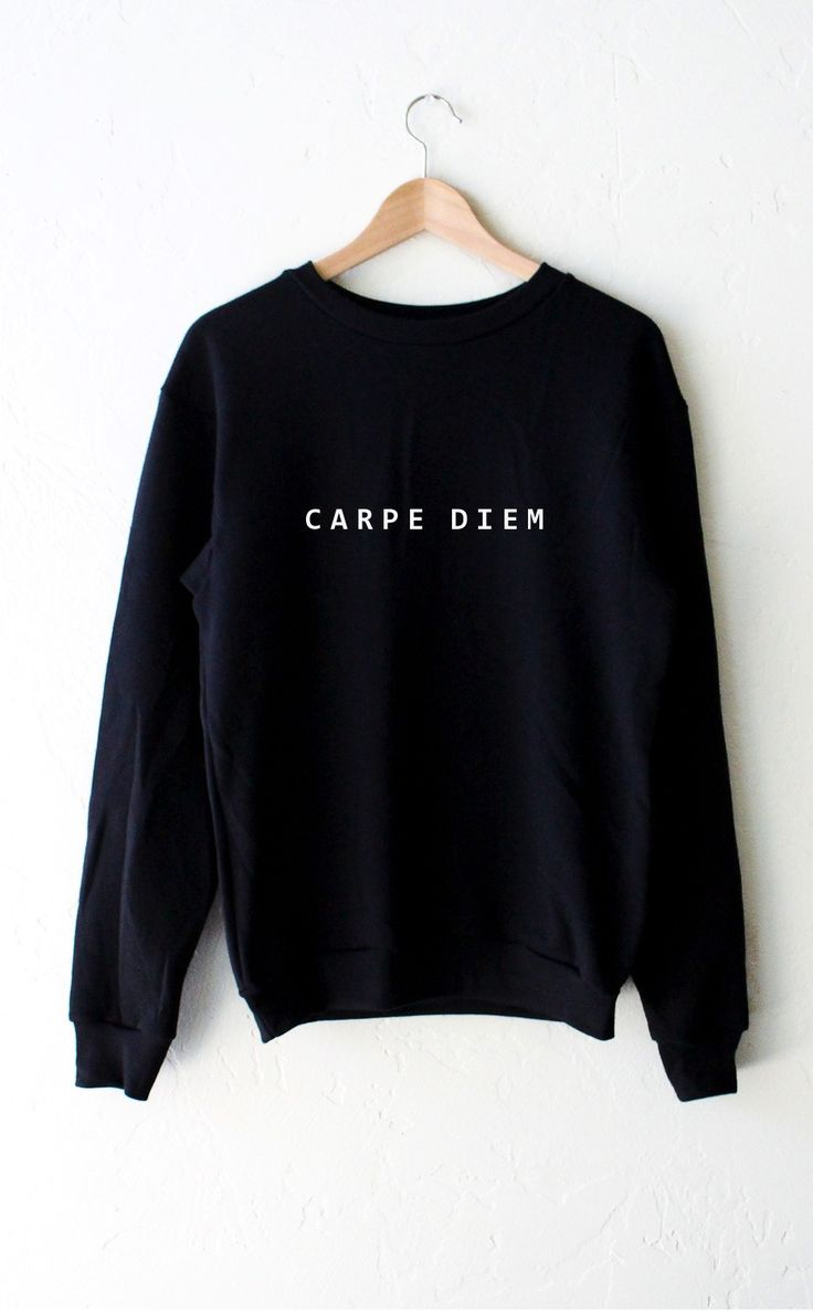 best ideas about carpe diem living quotes carpe carpe diem oversized sweater