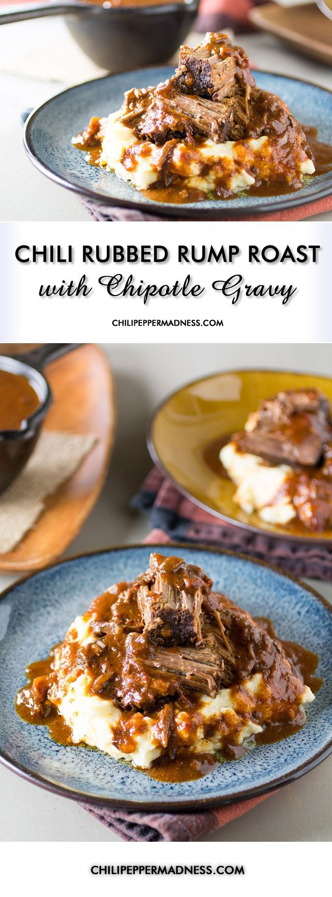 Chili Rubbed Rump Roast with Chipotle Gravy - A recipe for rump roast rubbed with a rich, spicy chili blend, then slow cooked and served with homemade chipotle gravy. We're talking comfort food at its finest. Seriously. Chipotle Gravy! Don't forget the Cheesy Garlic Mashed Potatoes.