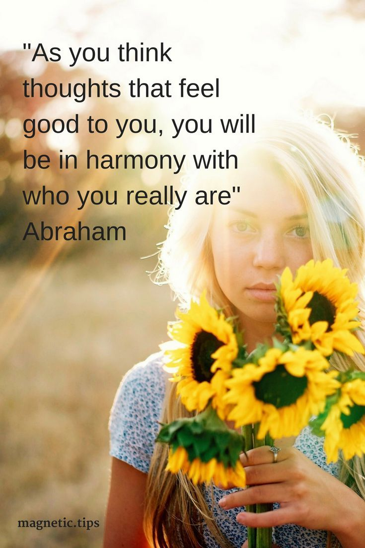 Thinking about things that make you feel happy raises your vibration. This brings you in close alignment with your true self. Read my blog post to discover who is abraham hicks and if he can really help manifest your dreams.