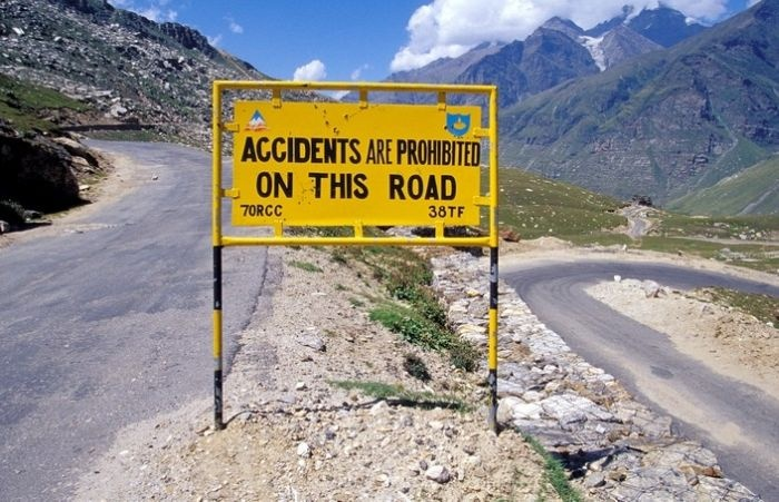 """""""accidents are prohibited on this road"""" Lehmanali Hwy Signs in Northern India"""