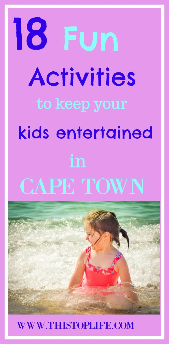 Do these fun activities with your kids this summer in Cape Town!