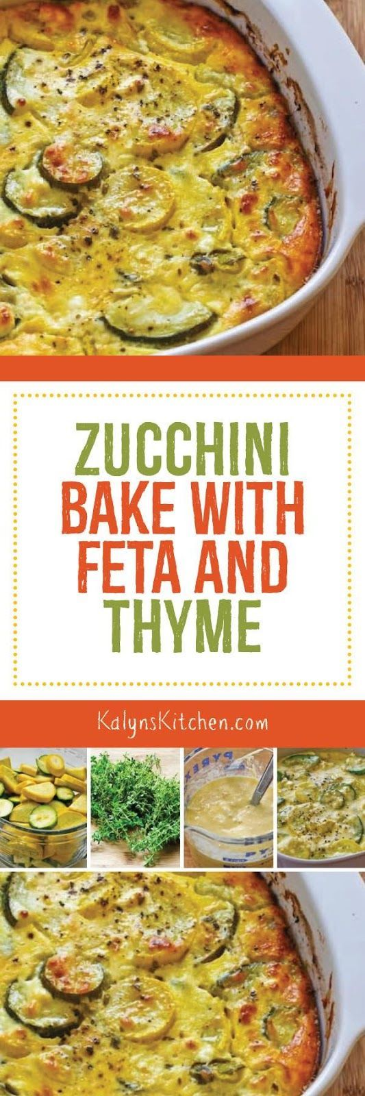 Zucchini Bake with Feta and Thyme is a delicious side dish with zucchini, and this tasty recipe is low-carb, gluten-free, and South Beach Diet Phase One! [found on KalynsKitchen.com]