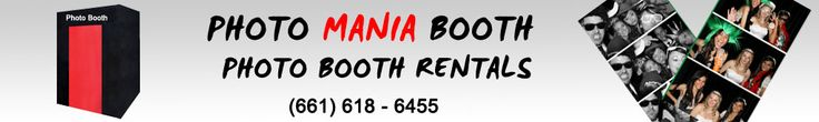 Photo Mania Booth - 661-618-6455 - Photo Booth Santa Clarita - San Fernando Valley Photo Booth Rentals - Home