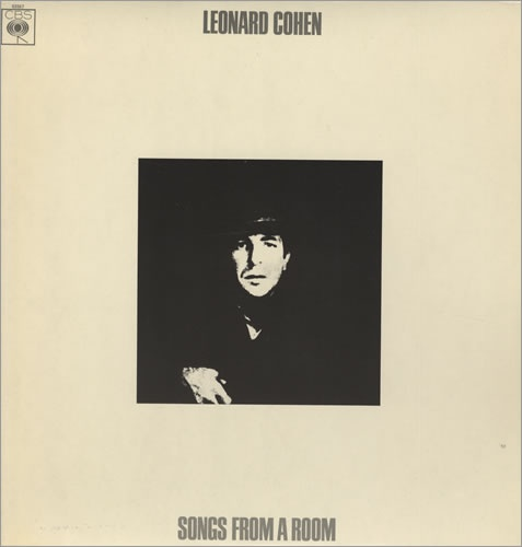 Leonard Cohen:songs from a room:1969:Produced by Bob Johnston