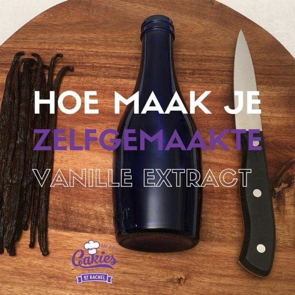 Hoe Maak Je Zelfgemaakte Vanille Extract – Recept
