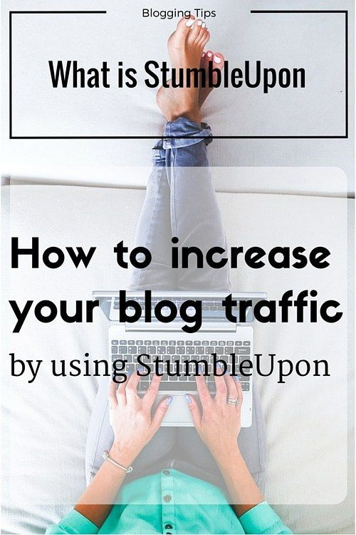 what is StumbleUpon, StumbleUpon, stumble, increase blog traffic, blog traffic, promoting your blog, how to use StumbleUpon for traffic, how to get followers on StumbleUpon, how does StumbleUpon work, StumbleUpon benefits, using StumbleUpon to drive traffic, social media sites, most popular social networks, biggest social networks, social media trends, main social media sites, social network online, how to get more views on your blog, how to improve blog traffic, blogging tips