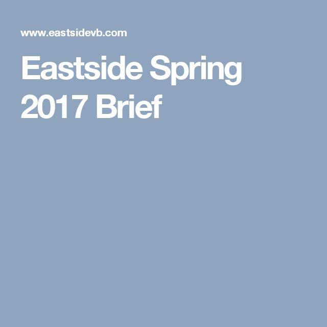 Eastside Spring 2017 Brief