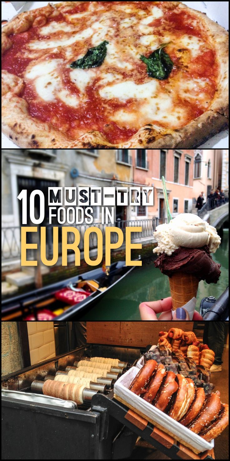 10 must-try foods in Europe, including pizza in Naples and egg tarts in Lisbon.