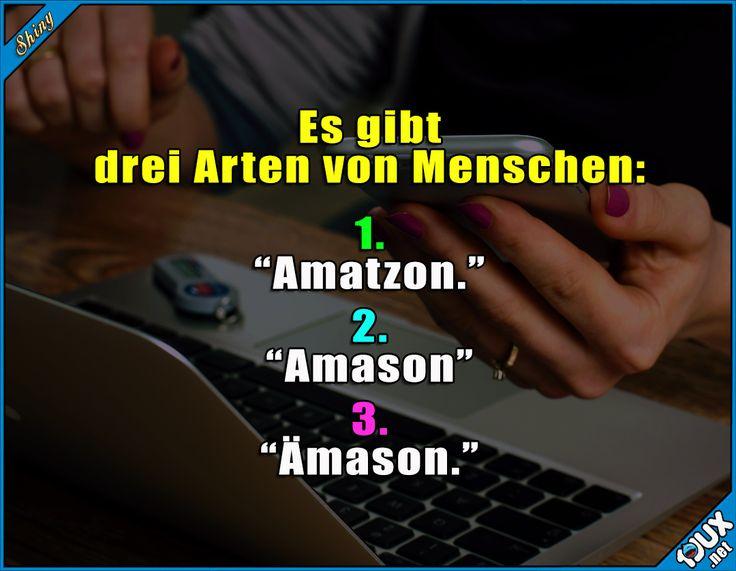Ich kenne von jeder Sorte welche ^^  #Deutschland #deutsch #Amazon #lustig #sowahr #Humor #lustigeSprüche #Jodel #lustigeBilder