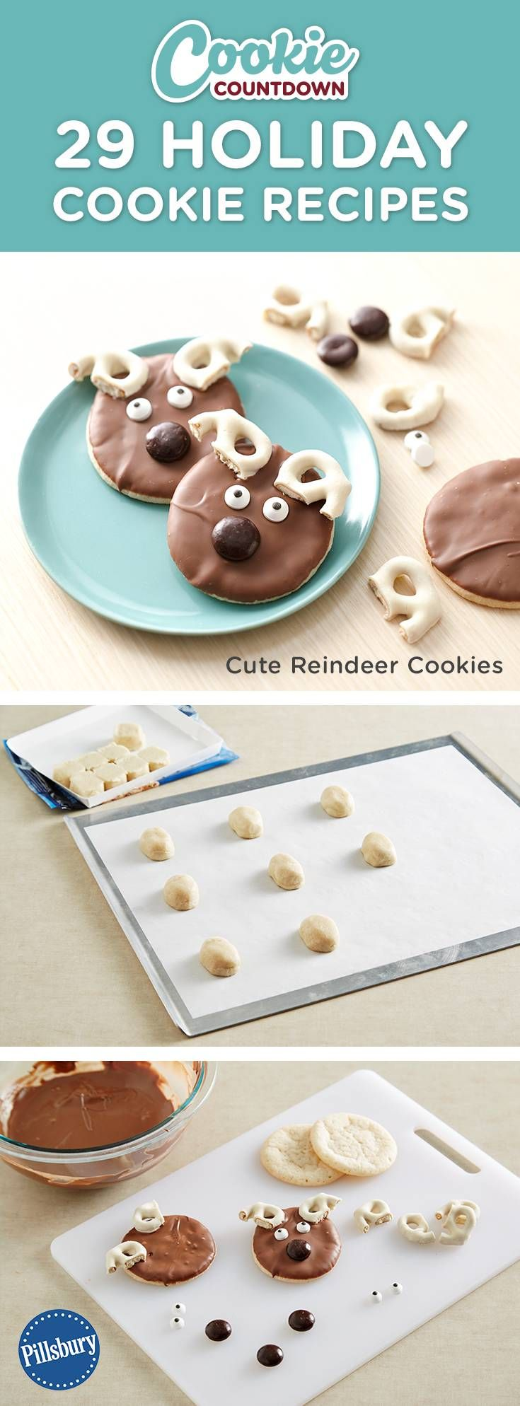 Get this fun Reindeer cookie recipe by signing up for our Pillsbury Cookie Countdown! You'll recieve the cutest cookie recipes every day leading up to Christmas. Learn how to decorate your favorite easy recipes. Perfect for if you are hosting a cookie swap, exchange or party.