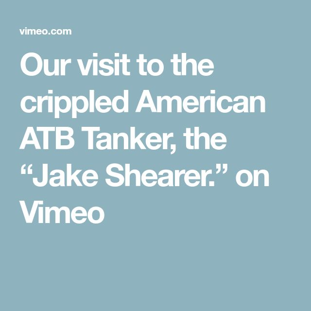 "Our visit to the crippled American ATB Tanker, the ""Jake Shearer."" on Vimeo"