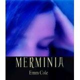Merminia (Kindle Edition)By Emm Cole