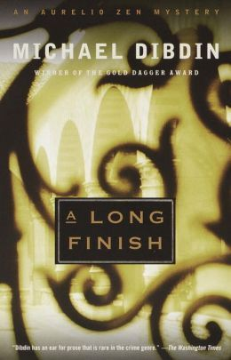 A Long Finish by Michael Dibdin (Aurelio Zen Series #6)