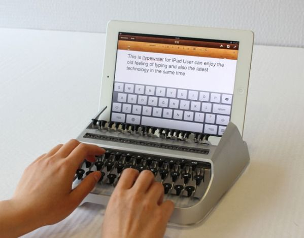 iTypewriter    An iPad-typewriter hybrid created by an independent industrial designer, the iTypewriter is a genuine cross between old and new technology. The device allows iPad users to type text documents without the need to touch the screen and create fingerprint smudges.