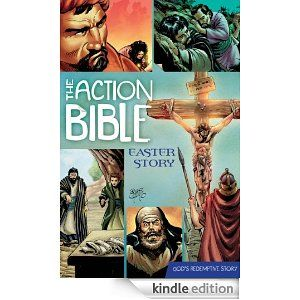 The Action Bible Easter Story (Action Bible Series) STILL FREE for Kindle