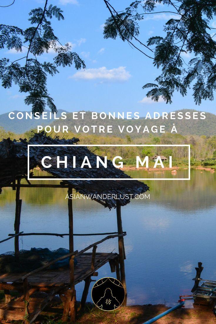 Chiang Mai Thailande - Conseils et bonnes adresses pour votre voyage à Chiang Mai