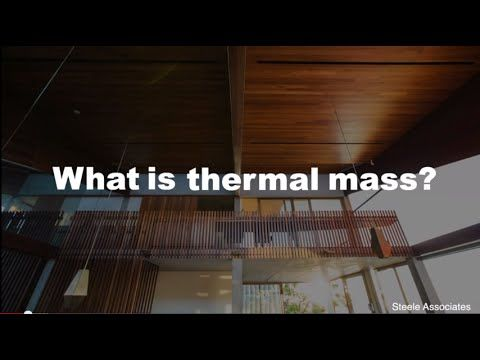 Understanding the principle of Thermal Mass will help you keep your home comfortable while lowering your energy bills.