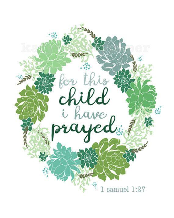 Nursery Print - 1 Samuel 1:27 For this child I have prayed