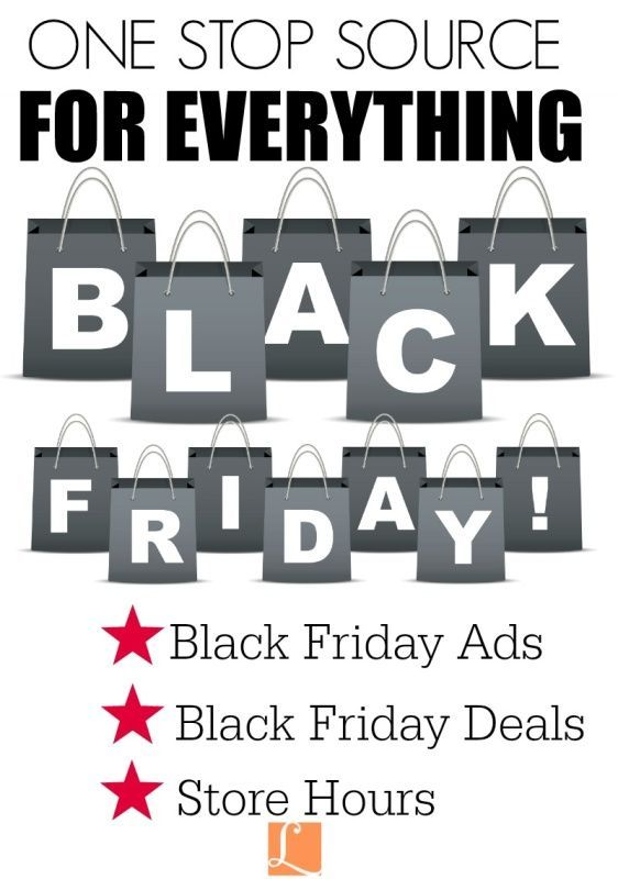 Black Friday Ads, Deals, Store Hours & More - One Stop Source for everything Black Friday: