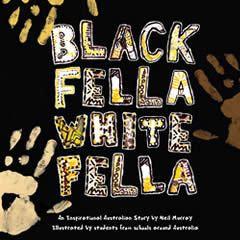 Black Fella White Fella by Neil Murray.