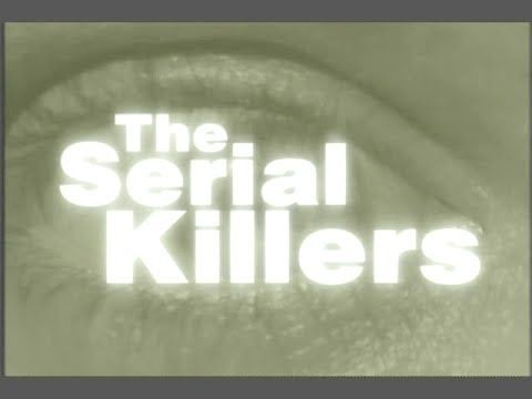 The Serial Killers [1995] S1 William Heirens, Harvey Carignan, Henry Lee...