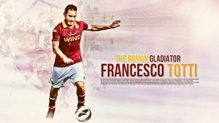 Francesco Totti As Roma 2012-2013 Best HD Wallpapers Daje Roma Daje
