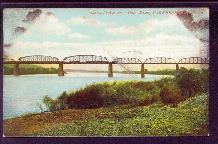 Bridge Over Ohio River - Parkersburg West Virginia 1908 ...