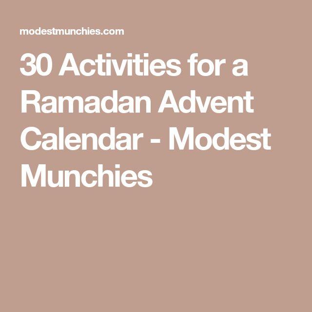 30 Activities for a Ramadan Advent Calendar - Modest Munchies