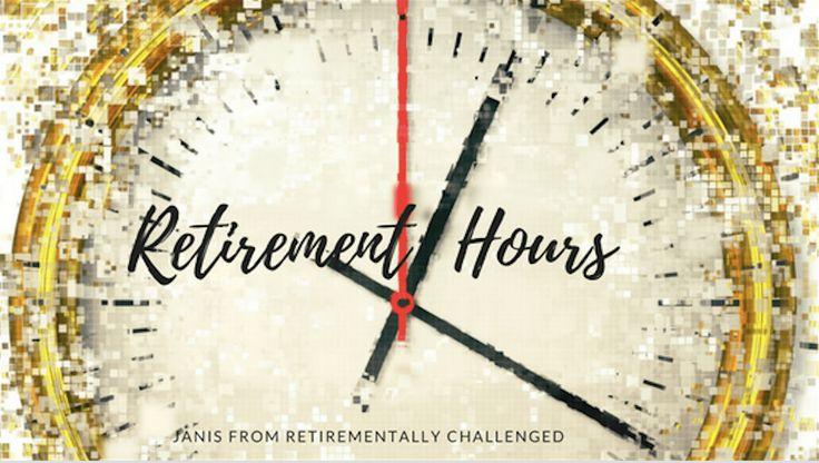 retirement hours