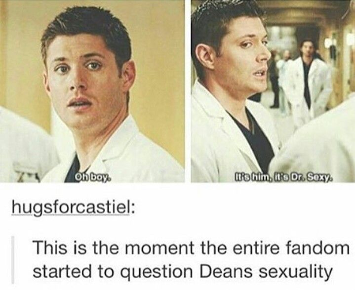 TBH we have been for awhile. In fact we're pretty sure Dean is a closet bisexual