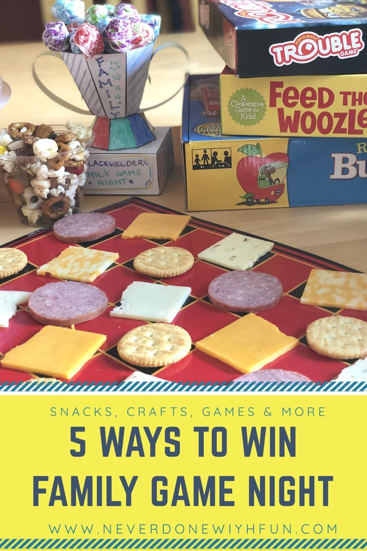 5 Ways To Win Family Game Night With Theme Snacks A Trophy Craft