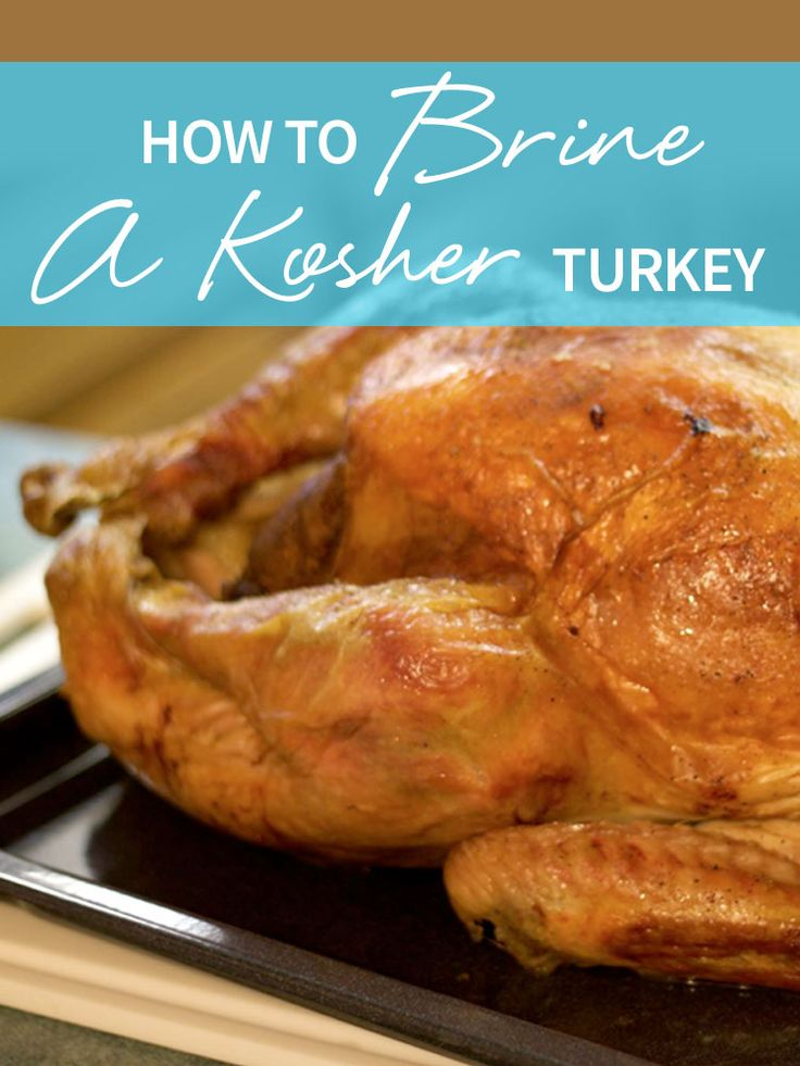 The soaking and salting process of koshering meat has an effect that is similar to brining. This is why kosher meat is so juicy and delicious! Learn how to brine a turkey here, thanks to Grow and Behold! http://www.joyofkosher.com/2016/11/how-to-brine-a-kosher-turkey/