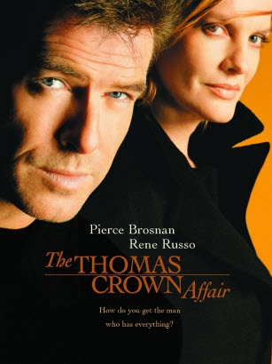 The Thomas Crown Affair ... love love love the chemistry of Pierce Brosnan & Renee Russo.