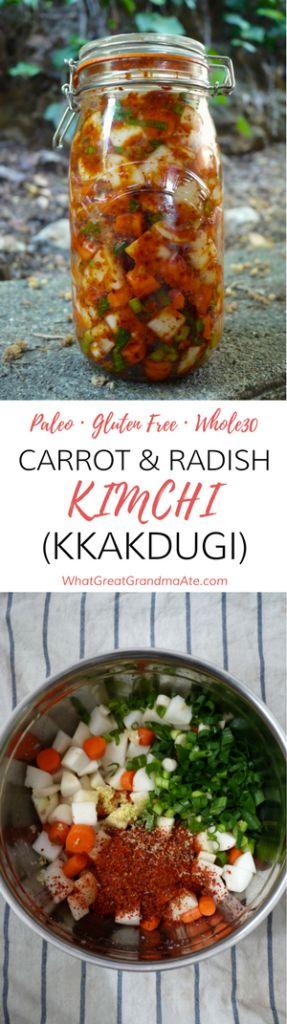 Paleo Gluten Free Whole30 Carrot & Radish Kimchi (Kkadugi)