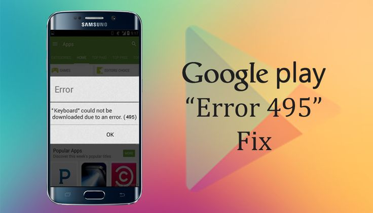 How to Fix Google Play Store Error 495. ✅#GooglePlay #apps #android +Downloadsource.net