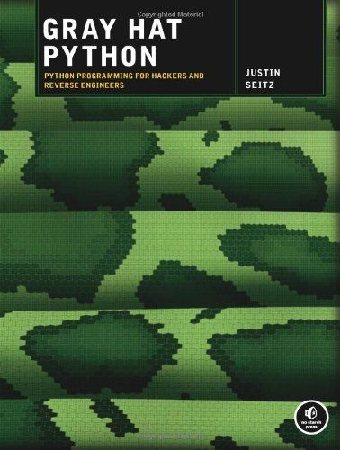 Bestseller Books Online Gray Hat Python: Python Programming for Hackers and Reverse Engineers Justin Seitz $24.22  - http://www.ebooknetworking.net/books_detail-1593271921.html
