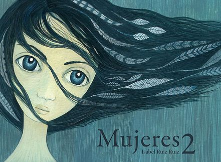 """Mujeres 2"" (Editorial Ilustropos) #MujeresDeLaHistoria"