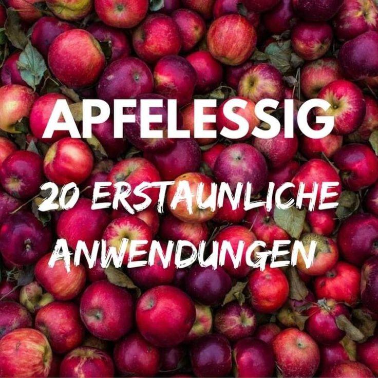 Wofür ist Apfelessig gut? 20 erstaunliche Anwendungen für das Wundermittel