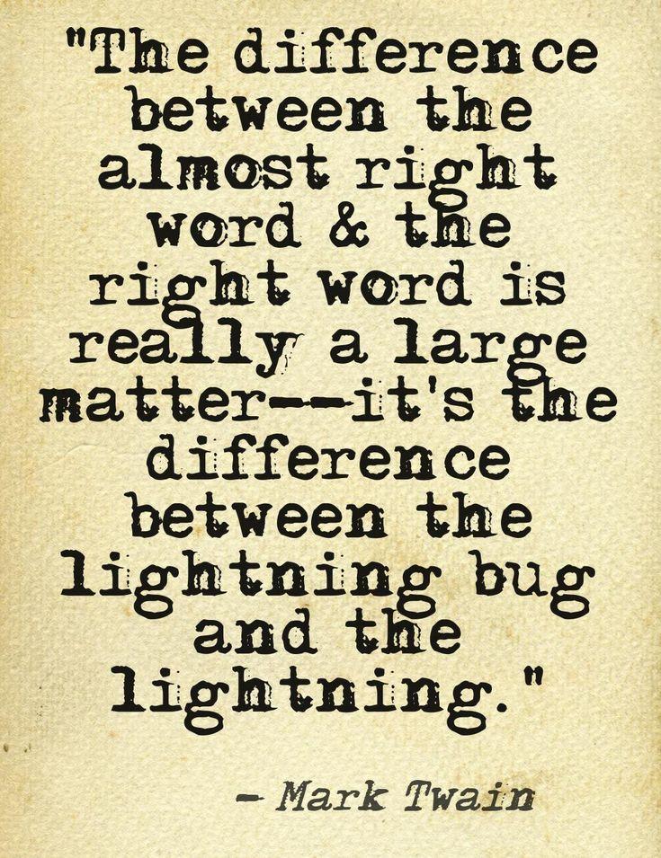 My favorite Mark Twain #quote. #writing #writers